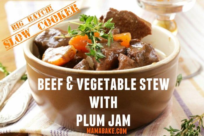 Beef-Vegetable-Stew-with-Plum-Jam.-Slow-Cook.-Big-Batch