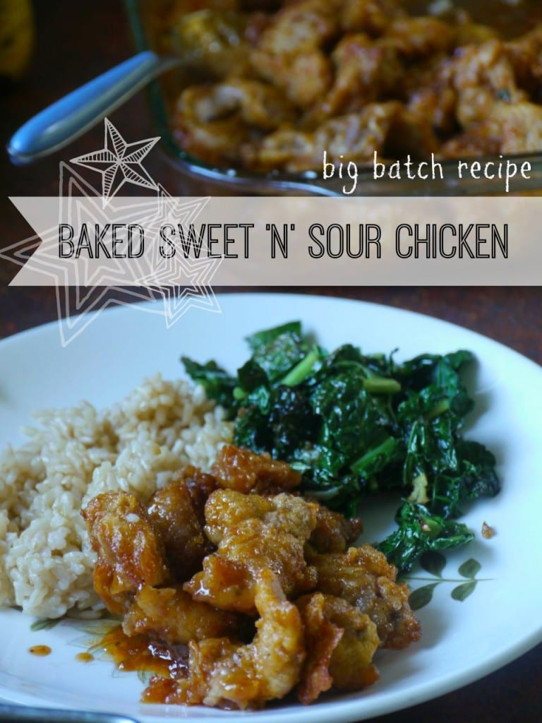 Baked, Sweet and Sour Chicken: big batch recipe, make-ahead meal
