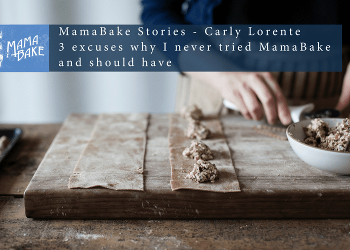 3 Excuses Why I've Never Tried MamaBake and Should Have
