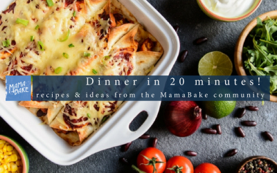 Mums best 20-minute dinner recipes and ideas
