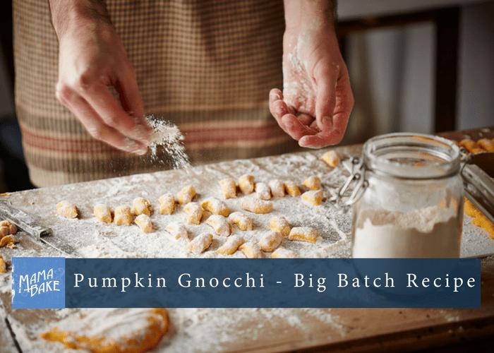 Pumpkin Gnocchi – Big Batch Recipe