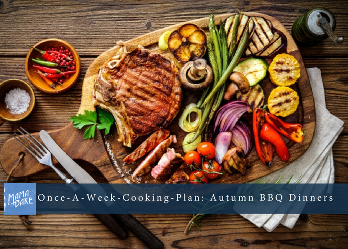 Once-A-Week Cooking Plan: Autumn BBQ Dinners