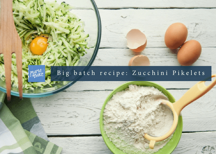Big batch recipe: Zucchini Pikelets