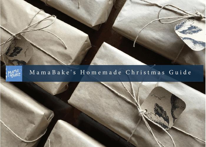 MamaBake's Homemade Christmas Gift Guide