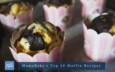 MamaBake's Top 20 Muffin Recipes