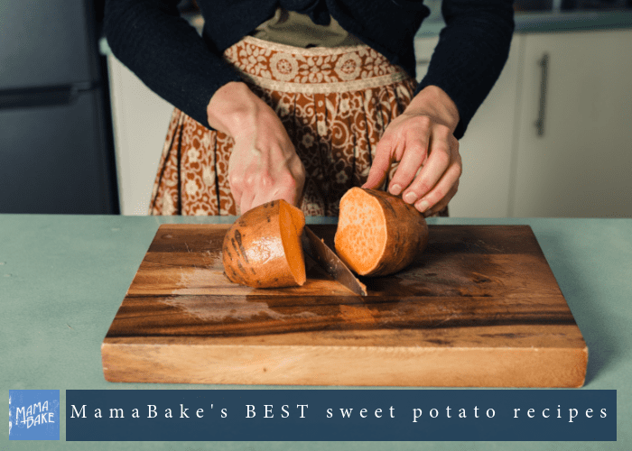 MamaBake's BEST sweet potato recipes