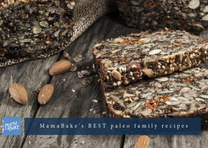 MamaBake's BEST paleo family recipes