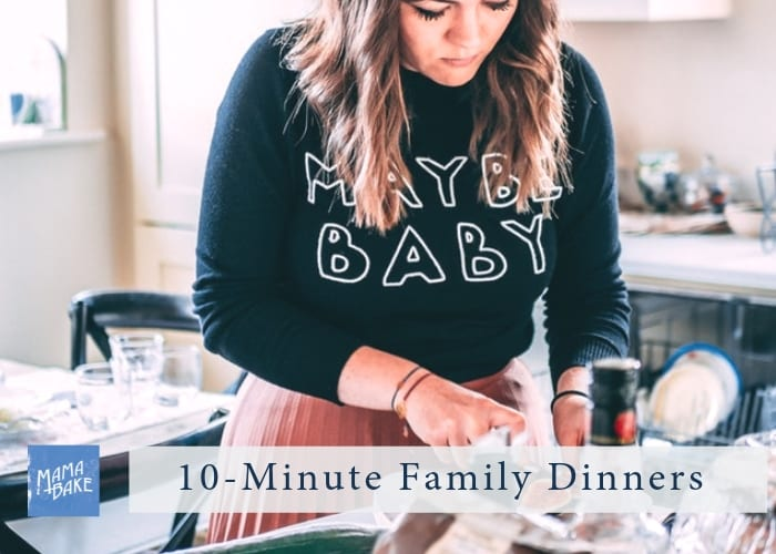10-minute family dinners
