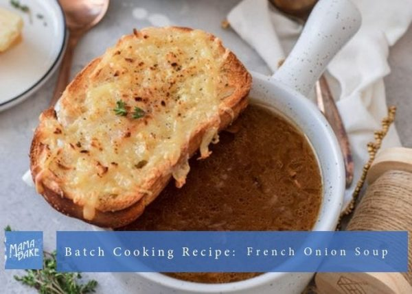 batch cooking recipe french onion soup