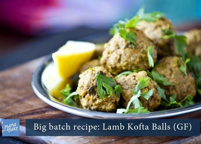 Big Batch Recipe:  Lamb Kofta Balls (GF)