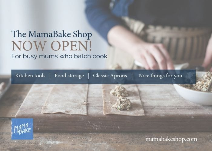 The MamaBake Shop is now open! For busy mums who batch cook