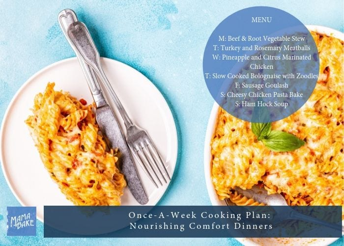 Once-A-Week Cooking Plan: Nourishing Comfort Dinners