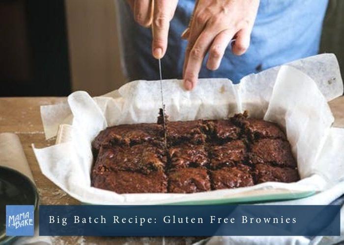 Big Batch Recipe: Gluten Free Brownies