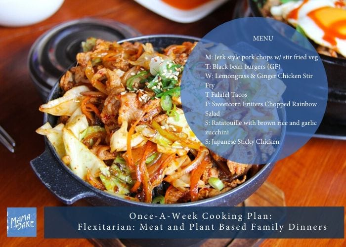 Once-A-Week Cooking Plan: Flexitarian Family Dinners