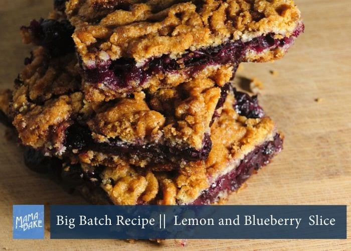 Big Batch Recipe: Lemon and Blueberry Slice