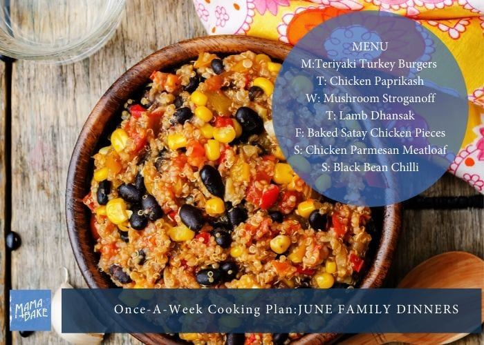 Once-A-Week Cooking: June Family Dinner Plan