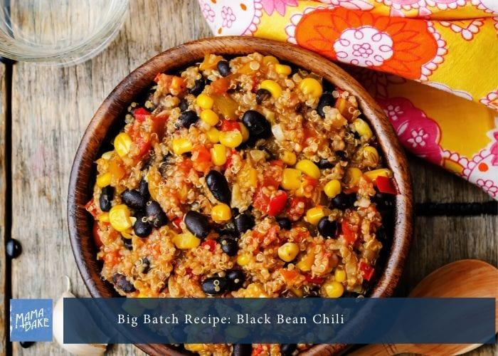 Big Batch Recipe: Black Bean Chilli