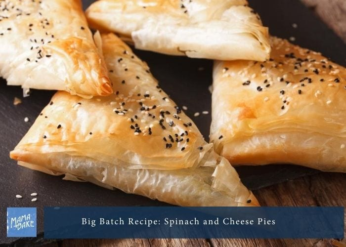 Big Batch Recipe:  Spinach and Cheese Pie Rolls