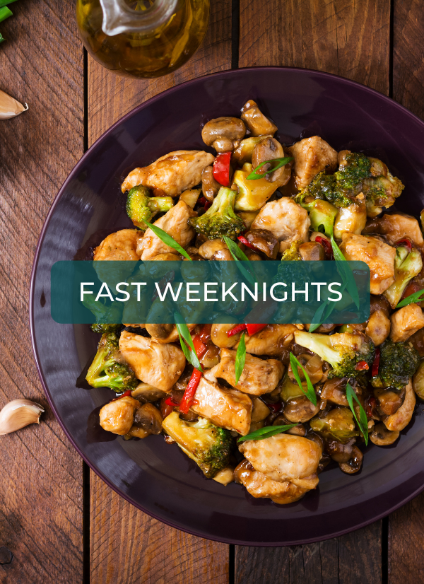 Fast Weeknights recipes