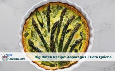 Big Batch Recipe: Asparagus, Feta and Dill Family Tarts