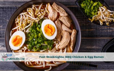 Fast Weeknights BBQ Chicken and Egg Ramen