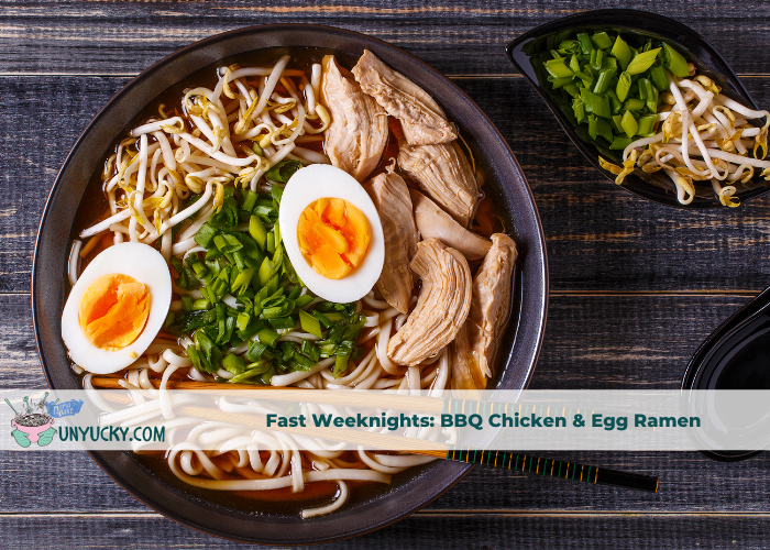 Fast Weeknights BBQ Chicken and Egg Ramen